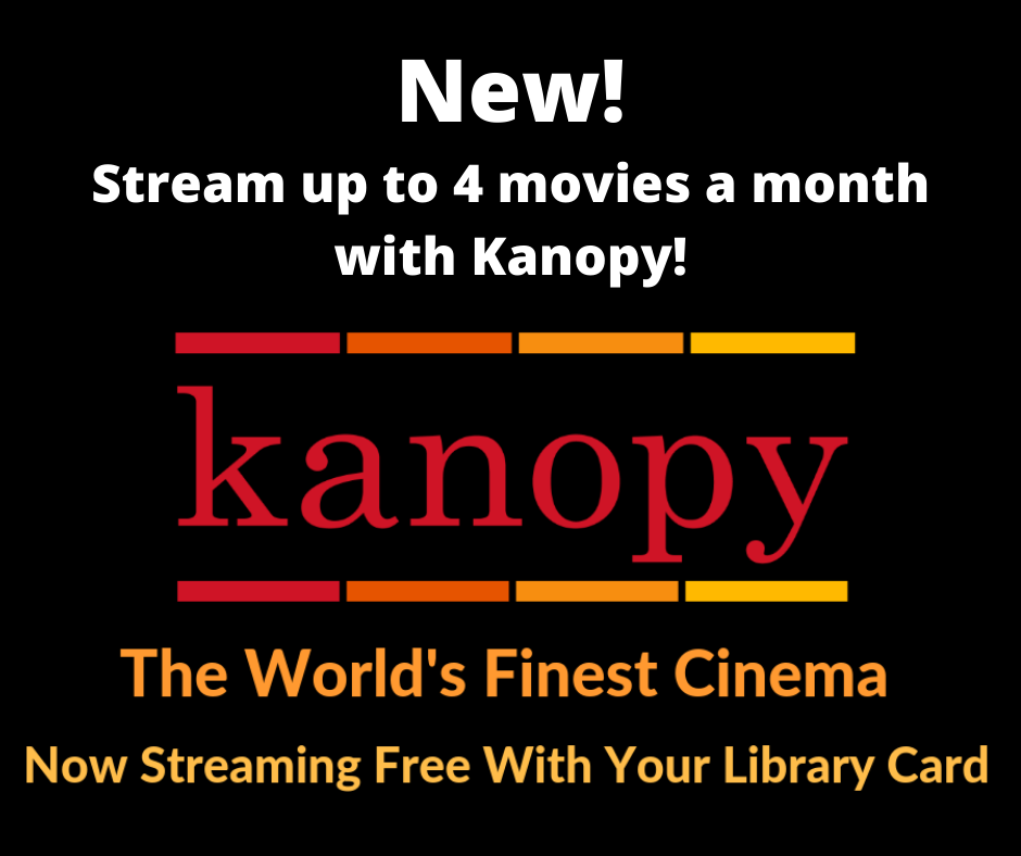 Kanopy Streaming Service – Cross' Mills Public Library